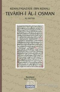 Tevarih-i Al-i Osman: 3. Defter (Ciltli)