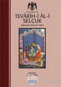 Tevarih-i Al-i Selçuk (Selçuklu Tarihi) (Ciltli)