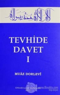 Tevhide Davet (2 Cilt Takım)