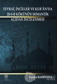 Tevrat, İnciller ve Kur'an'da H-S-B Kökünün Semantik Açıdan İncelenmesi