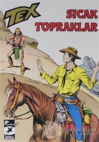 Tex Klasik Seri 48: Sıcak Topraklar - Tehlikeli Soruşturma