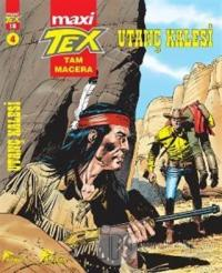 Tex Maxi: 4 / Utanç Kalesi