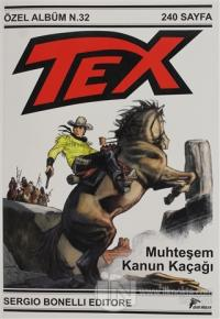 Tex Özel Albüm 32 - Muhteşem Kanun Kaçağı