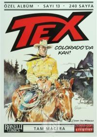 Tex Özel Albüm Sayı: 13 Colorado'da Kan!
