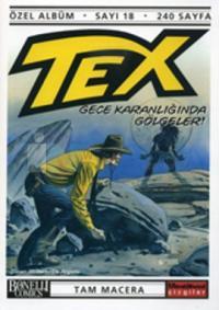 Tex Özel Albüm Sayı: 18 Gece Karanlığında Gölgeler!