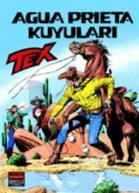 Tex Sayı: 53Agua Prieta Kuyuları