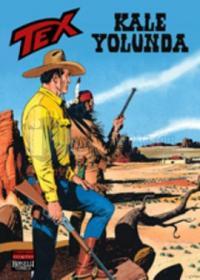 Tex Sayı: 58 Kale Yolunda