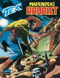 Tex Sayı: 78Madendeki Hayalet
