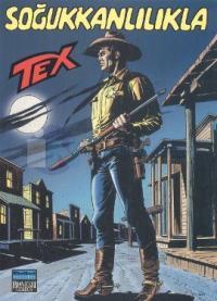 Tex Sayı: 83 Soğukkanlılıkla