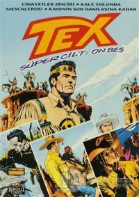 Tex Süper Cilt Sayı: 15