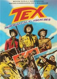 Tex Süper Cilt Sayı: 25