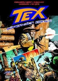 Tex Süper Cilt Sayı: 46