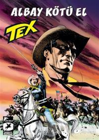 Tex Yeni Seri 33: Albay Kötü El - Mackenzie'nin Akıncıları