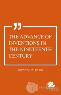 The Advance of Inventions In The Nineteenth Century