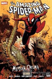 The Amazing Spider-Man Cilt 18 - Meydan Okuma 5: Lizard