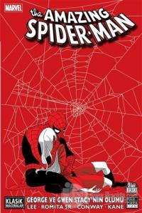The Amazing Spider-Man: George ve Gwen Stacy'nin Ölümü