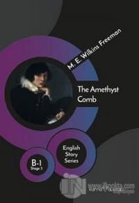 The Amethyst Comb - English Story Series