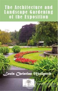 The Architecture And Landscape Gardening Of The Exposition