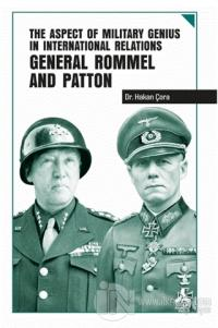The Aspect of Military Genius in International Relations General Rommel and Patton