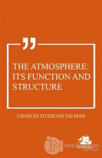 The Atmosphere: Its Function and Structure
