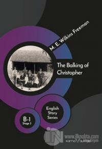 The Balking of Christopher - English Story Series