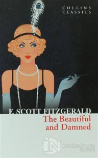 The Beautiful and Damned Francis Scott Key Fitzgerald