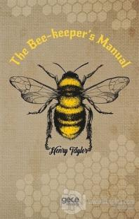The Bee-Keeper's Manual Henry Taylor