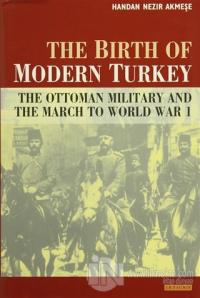 The Birth of Modern Turkey