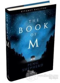 The Book Of M (Ciltli) Peng Shepherd