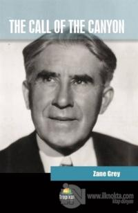The Call of the Canyon Zane Grey