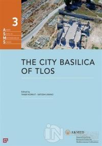 The City Basilica Of Tlos (Ciltli)
