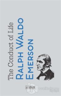 The Conduct of Life Ralph Waldo Emerson