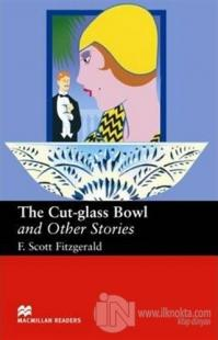 The Cut-Glass Bowl and Other Stories Stage 6 Francis Scott Key Fitzger