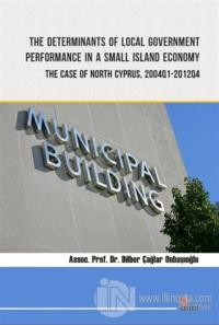 The Determinants of Local Government Performance In A Small Island Economy