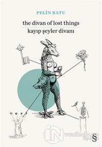 The Divan of Lost Things / Kayıp Şeyler Divanı