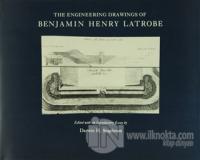 The Engineering Drawings of Benjamin Henry Latrobe (Ciltli)