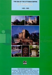 The Era Of The Ottoman Empireİstanbul1453 - 1923