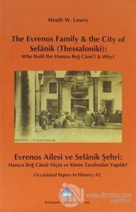 The Evrenos Family & The City of Selanik (Thessaloniki) - Evrenos Ailesi ve Selanik Şehri