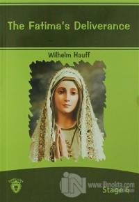 The Fatima's Deliverance İngilizce Hikayeler Stage 6