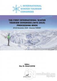 The First International Winter Tourism Congress (IWTC 2019) Proceeding Book