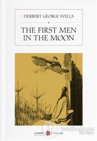 The First Men In The Moon Herbert George Wells