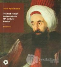The First Turkish Ambassador in 18th Century London
