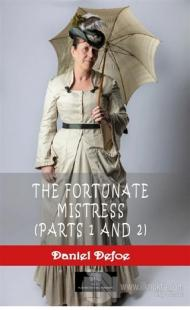 The Fortunate Mistress (Parts 1 and 2)