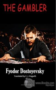 The Gambler Fyodor Mihayloviç Dostoyevski