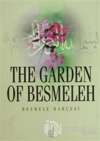 The Garden of Besmeleh (Ciltli)