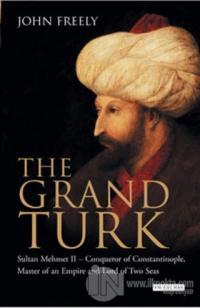The Grand Turk (Ciltli)