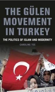 The Gülen Movement in Turkey (Ciltli)