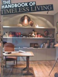 The Handbook of Timeless Living