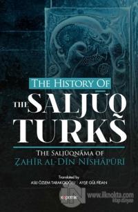 The History Of The Saljuq Turks