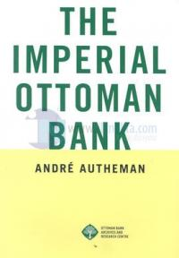 The Imperial Ottoman Bank